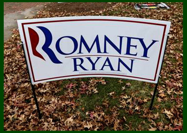 Election 2012 Romney Ryan outdoor yard sign