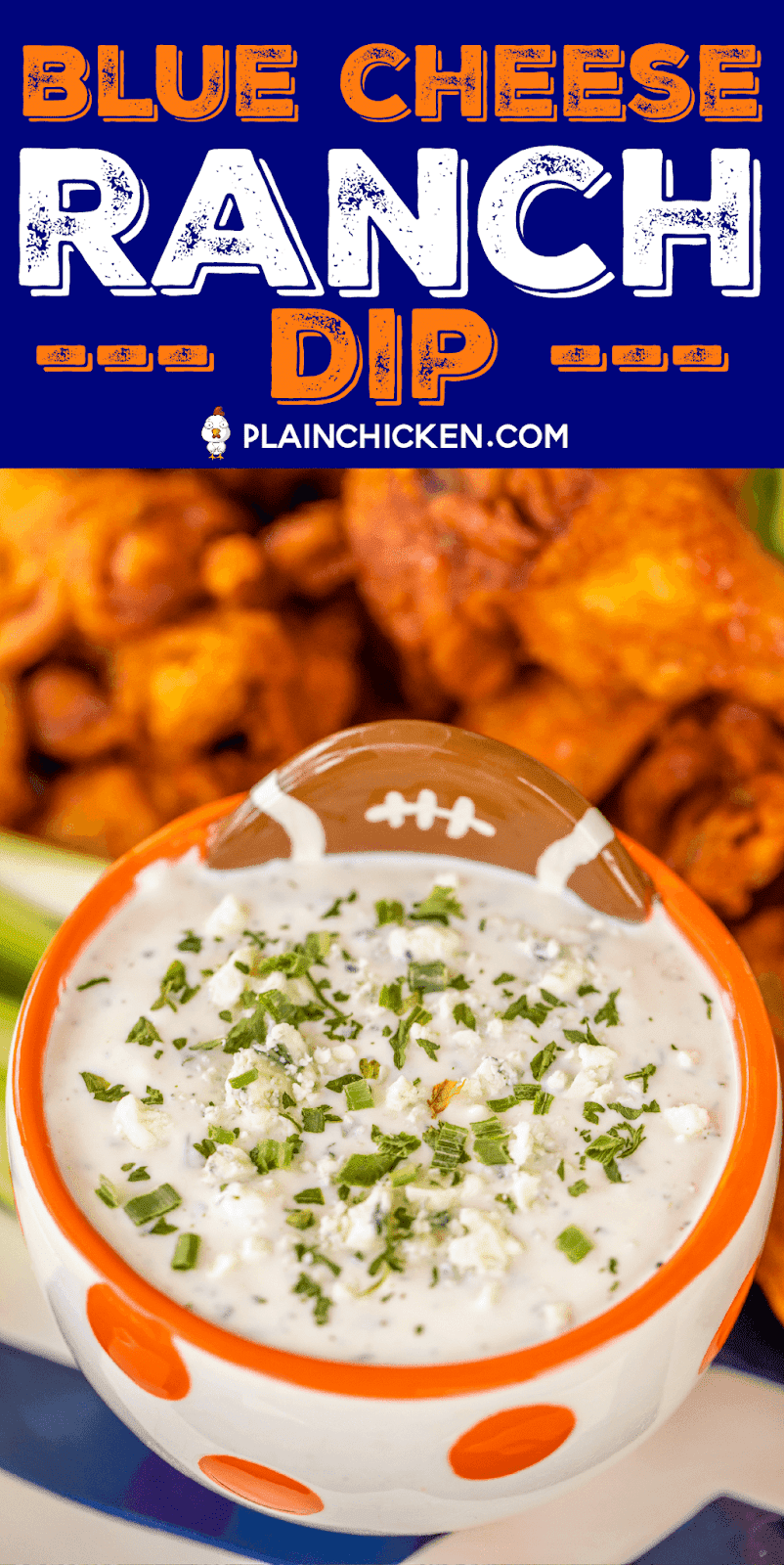 Blue Cheese Ranch Dip - the best of both worlds!! So simple and it tastes 1000 times better than the bottled stuff! Hellmann's/Best Foods Mayonnaise, buttermilk, pepper, chives, parsley, dill weed, garlic, onion, salt and blue cheese. Perfect accompaniment to your game day wings!