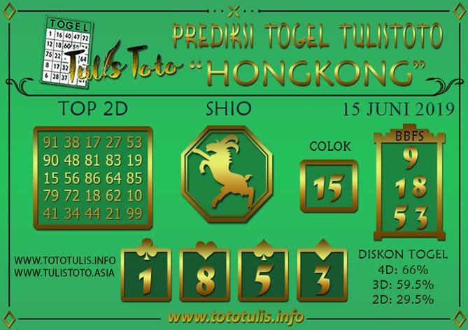 Prediksi Togel HONGKONG TULISTOTO 15 JUNI 2019