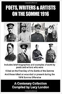 Poets, Writers & Artists On The Somme - 1916