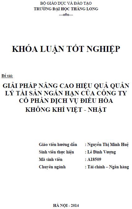 Giải pháp nâng cao hiệu quả quản lý tài sản ngắn hạn của Công ty Cổ phần dịch vụ điều hòa không khí Việt - Nhật
