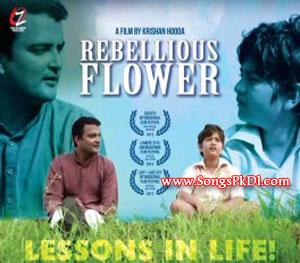 Rebellious Flower Songs.pk | Rebellious Flower movie songs | Rebellious Flower songs pk mp3 free download