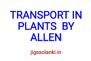 TRANSPORT IN PLANTS NOTE BY ALLEN INSTITUTE