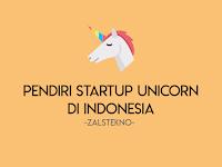 """4 Orang Indonesia dibalik Raksasa Startup """"Unicorn"""" di Asia Tenggara"""