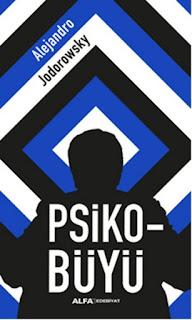 Alejandro Jodorowsky - Psikobüyü