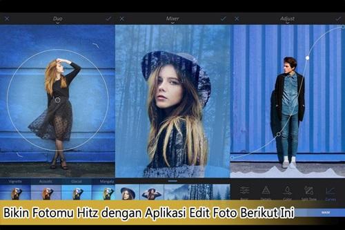 Bikin Fotomu Hitz dengan Aplikasi Edit Foto Berikut Ini