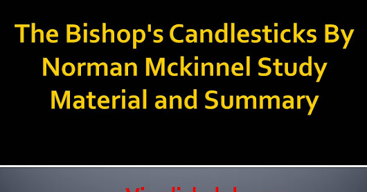 The Bishop's Candlesticks By Norman Mckinnel Study Material and Summary | Vinglishclub.com