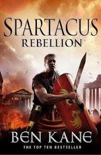 Spartacus: Rebellion (Spartacus 2) Ben Kane