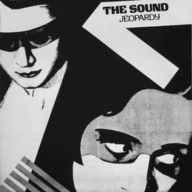 THE SOUND - Jeopardy Los mejores discos del 1980, ¿por qué no?
