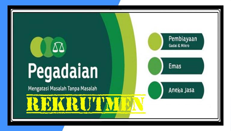 Loker Pegadaian 2019
