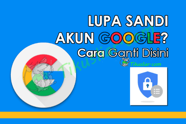 Cara Ganti Password Gmail Terbaru