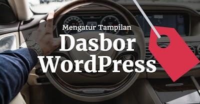 Materi 10 : Mengatur Tampilan Dasbor WordPress