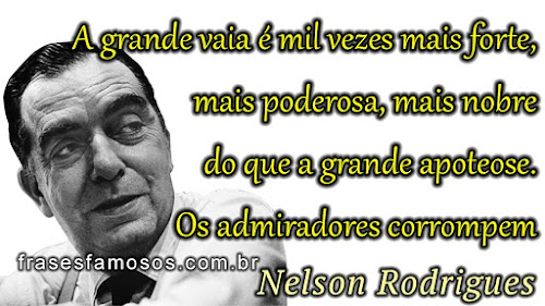 Nelson Rodrigues frases famosas