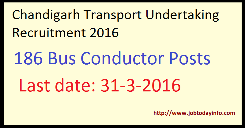 Chandigarh Transport Undertaking Recruitment 2016 Apply Online for 186 Bus Conductor Posts