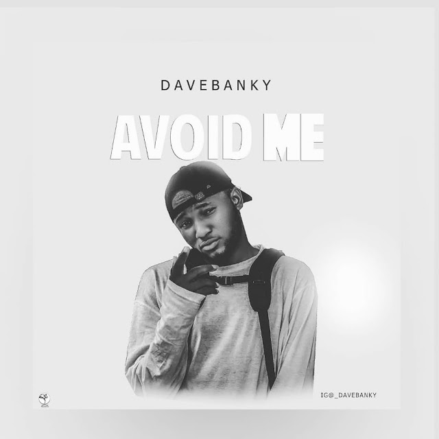 Music: Davebanky – Avoid Me