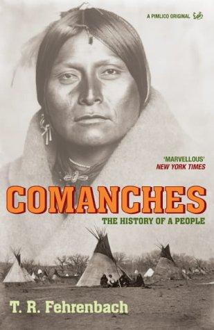 Livro Comanches - T. R. FEHRENBACH -1