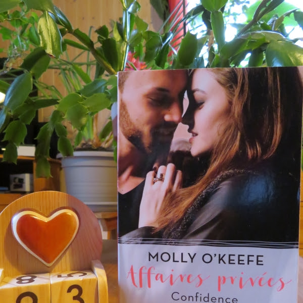 Affaires privées, tome 2 : Confidence pour confidence de Molly O'Keefe