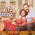 De Vuelta Al Barrio 2da Temporada 1080p Full HD Capítulo 2