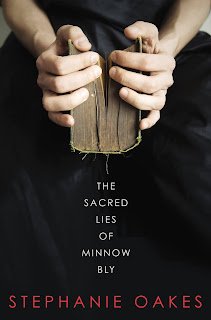 The Sacred Lies of Minnow Bly by Stephanie Oakes book cover