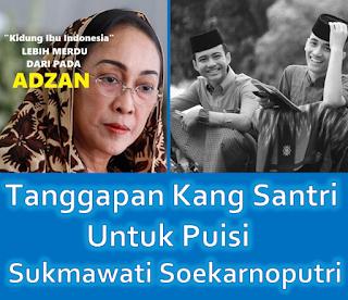 Kritik Santri Cerdas Untuk Puisi Kontroversi Sukmawati Soekarnoputri