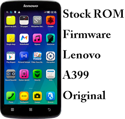 Download Stockrom Lenovo A399 Original