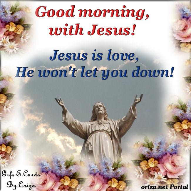 Love Prayers: Good morning, with Jesus! - Prayer quotes