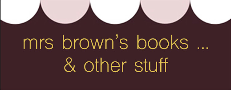 mrs brown's books & other stuff