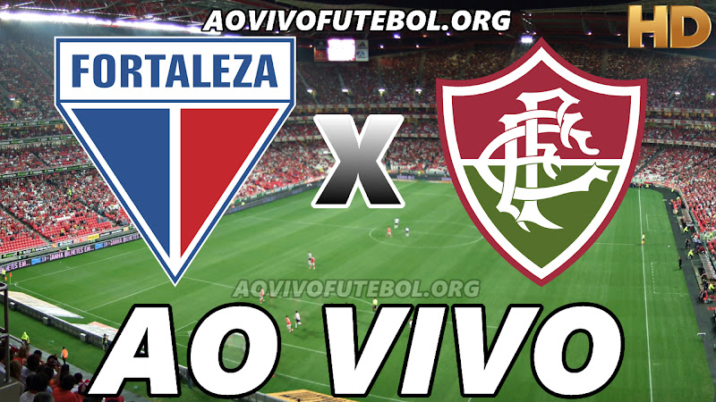Fortaleza x Fluminense Ao Vivo HD TV PFC