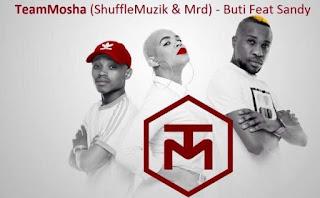 Team Mosha Feat. Sandy – Buti