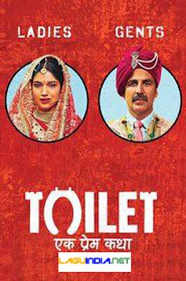 Lagu India Romantis Toilet Ek Prem Katha (2017)