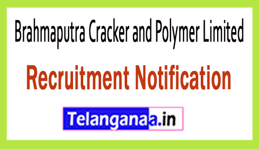 Brahmaputra Cracker and Polymer Limited BCPL Recruitment Notification