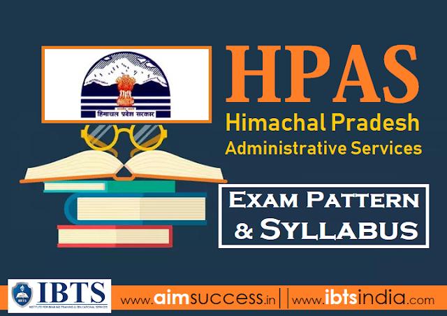 HPAS Exam Pattern & Syllabus 2018