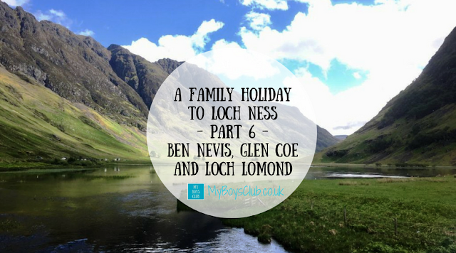 A Family Holiday to Loch Ness Ben Nevis, Glen Coe and Loch Lomond