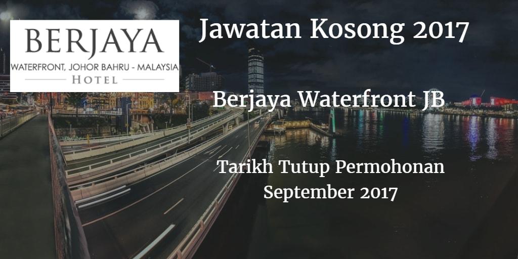 Jawatan Kosong BERJAYA WATERFRONT SDN.BHD September 2017
