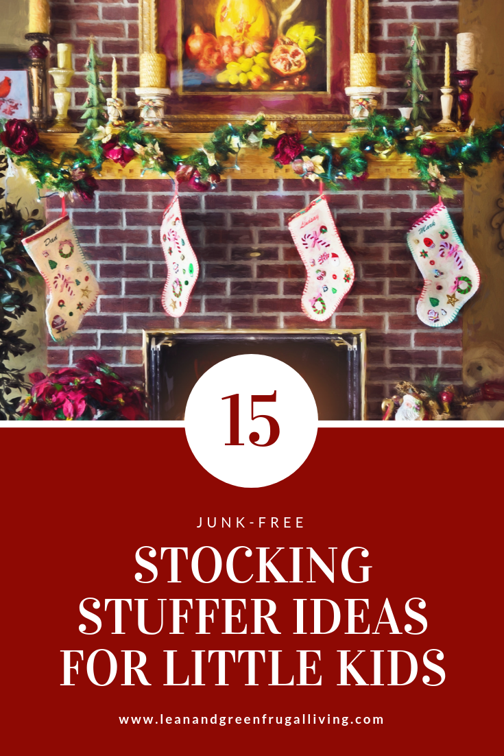 Stocking stuffers for little kids don't have to be plastic junk! Check out these 15 ideas for  junk free Christmas stockings! #stockings #minimalism #christmas
