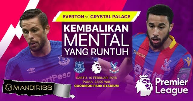 Prediksi Everton Vs Crystal Palace, Sabtu 10 February 2018 Pukul 22:00 WIB