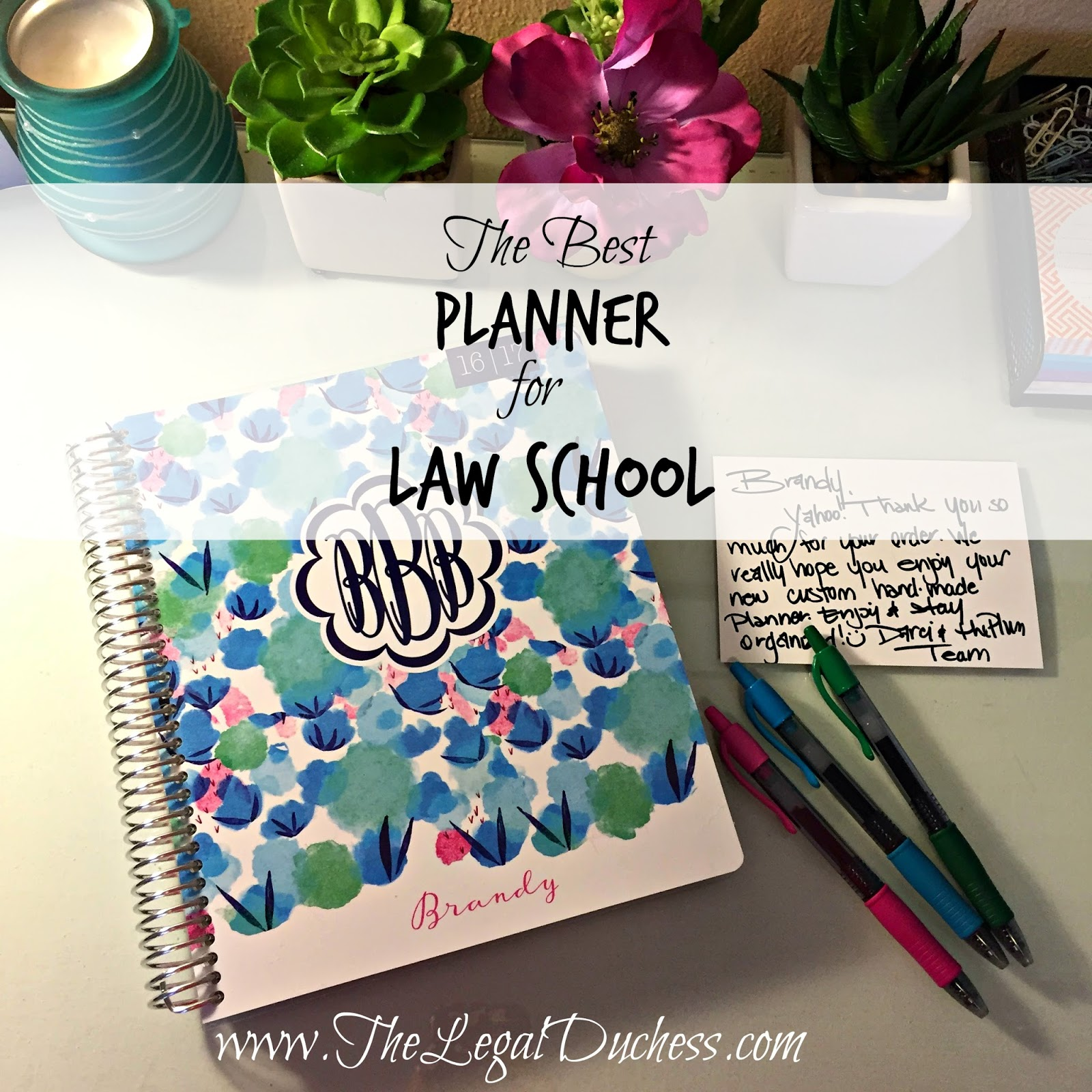 Choosing The Perfect Planner For Law School The Legal Duchess