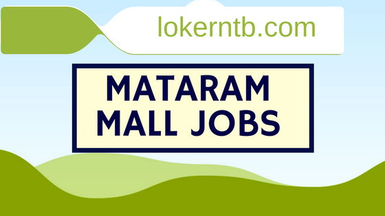 Lowongan Kerja Mataram Mall Terbaru di PT Pasific Cilinaya Fantasy Maret 2018