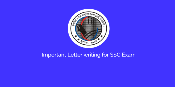 Letter writing for SSC Exam