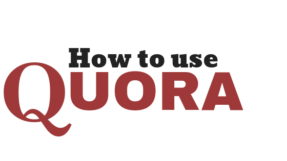How To Make Best Use Of Quora For SEO