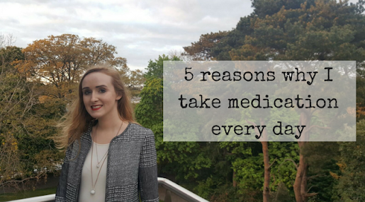 5 reasons why I take medication for my mental health every day