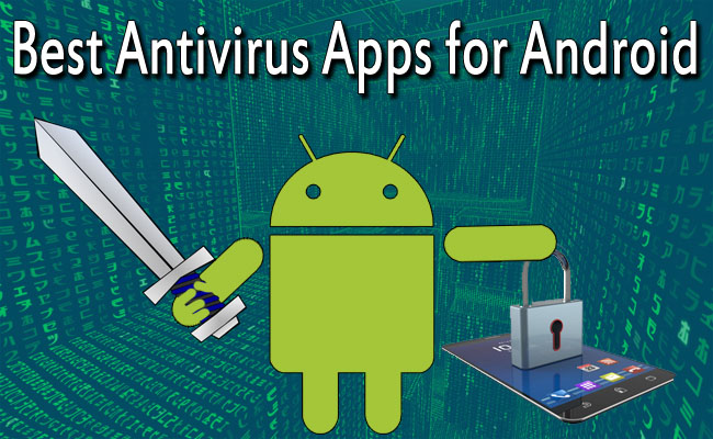 10 Best Antivirus & Mobile Security Android Apps 2016