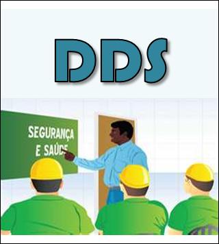 O que é DDS - Dialogo Diário de Segurança ~ Segurança, Nosso Compromisso 72a803f97a