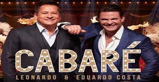 Agenda Shows Cabaré 2019 Leonardo e Eduardo Costa