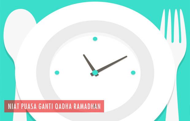 Niat Puasa Ganti Qadha Ramadhan