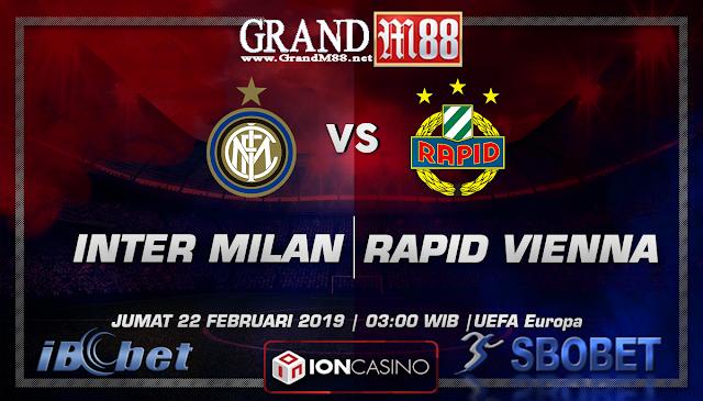 Prediksi Skor GrandM88 Inter Milan vs Rapid Vienna Jumat, 22 Februari 2019
