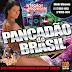 PANCADAO DO BRASIL  PROMOVERAO 2016