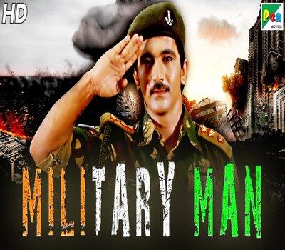 Military Man (2019) Hindi Dubbed 480p HDRip x264 300MB Movie Download