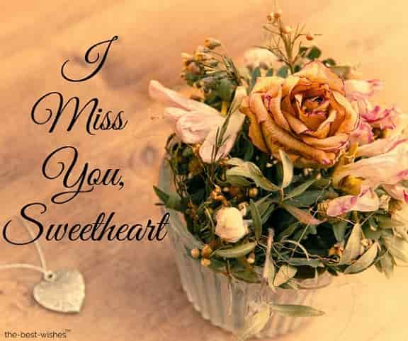 i miss you good morning sweetheart