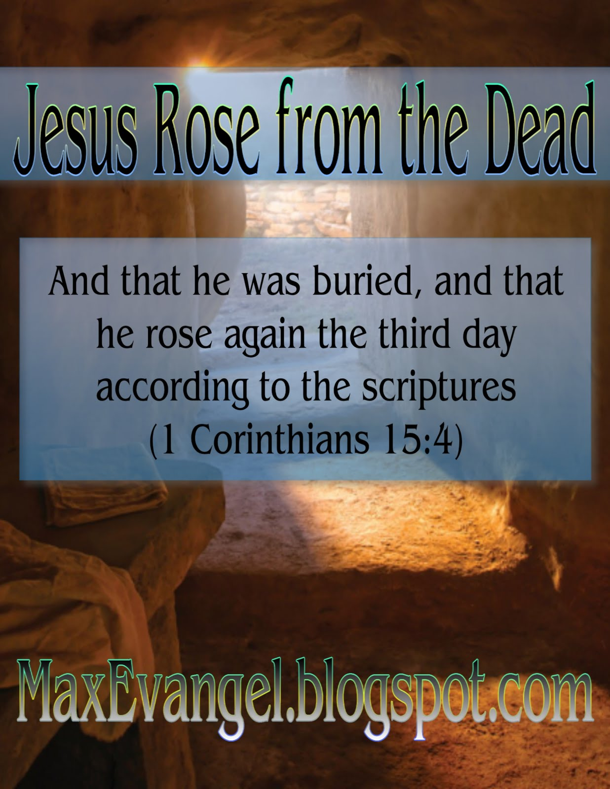 After Dying for Our Sins, Jesus Rose Again